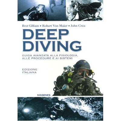 EDI 223 91377 - Deep Diving - di Gilliam Bret; Maier Robert von; Crea John